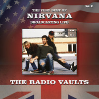 Nirvana - Radio Vaults - Best of Nirvana Broadcasting Live, Vol. 2