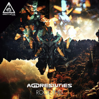 Aggresivnes - Rock This