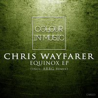 Chris Wayfarer - Equinox EP