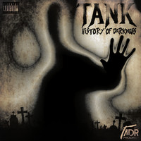 Tank - History Of Darkness