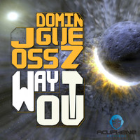 Joss Dominguez - Way Out