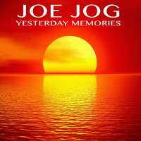 Joe Jog - Yesterday Memories