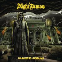 Night Demon - Darkness Remains (Deluxe Edition)