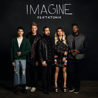Pentatonix - Imagine