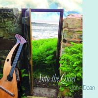 John Doan - Into the Quiet