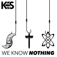 Kes - We Know Nothing