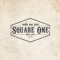 Square One - Who We Are