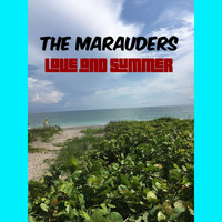 The Marauders - Love and Summer