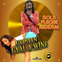 Gyptian - Gyal a Wine - Single