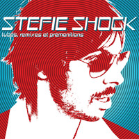 Stefie Shock - Tubes, remixes et prémonitions
