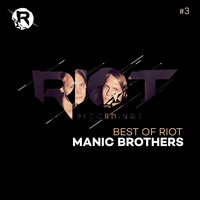 Manic Brothers - Manic Brothers: The Best of Riot (#3)