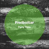 Freiboitar - Party Time