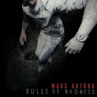 Marc Antona - Rules of Madness