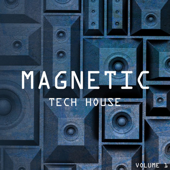 Various Artists - Magnetic Tech House, Vol. 1