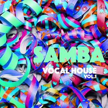 Samba vocal house vol 1 2017 various artists high for Vocal house music charts