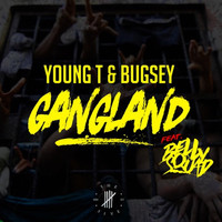 Young T & Bugsey - Gangland