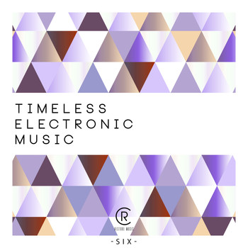 Various Artists - Timeless Electronic Music, Vol. 6