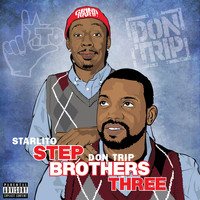 Starlito & Don Trip - Step Brothers THREE (Explicit)