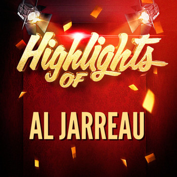 Al Jarreau - Highlights of Al Jarreau