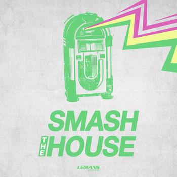 Various Artists - Smash the House, Vol. 1