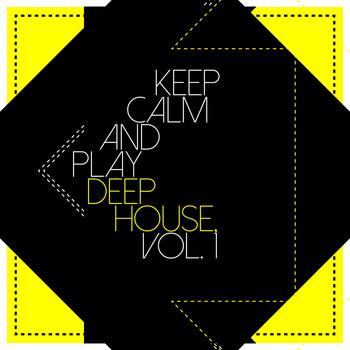 Various Artists - Keep Calm and Play Deep House, Vol. 1