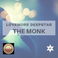 Lovemore Deepstar - The Monk EP