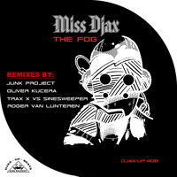Miss Djax - The Fog - Remixes