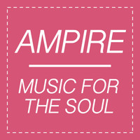 Ampire - Music for the Soul