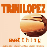Trini Lopez - Sweet Thing