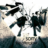 The Afterglow - Sorry.