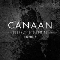 Canaan - Journey to Becoming: Chapter 2 - Single