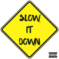 Fresh - Slow It Down