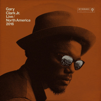 Gary Clark Jr. - Live North America 2016
