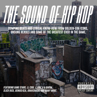 Various Artists - The Sound Of Hip Hop (Explicit)