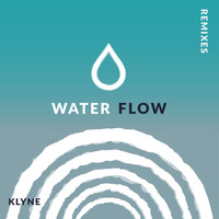 Klyne - Water Flow (Remixes)