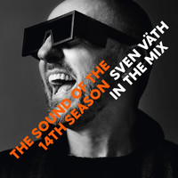 Sven Väth - Sven Väth in the Mix - The Sound Of The Fourteenth Season