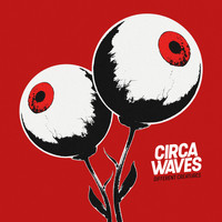 Circa Waves - Different Creatures (Explicit)