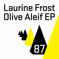 Laurine Frost - Olive Aleif EP