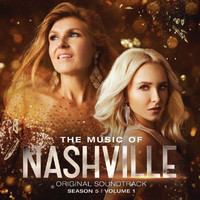 Nashville Cast - The Music Of Nashville Original Soundtrack Season 5 Volume 1