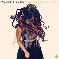 Valerie June - The Order Of Time