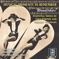 Robert Merrill - Musical Moments to Remember: Wunderbar – Essential Songs of Cole Porter & Vincent Youmans