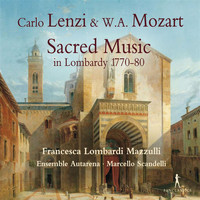 Marcello Scandelli - Lenzi & Mozart: Sacred Music in Lombardy 1770-80