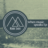 Various Artists - When Music Speaks EP