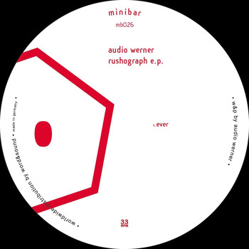 Audio Werner - Rushograph EP