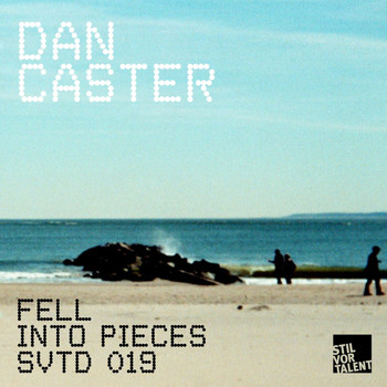 Dan Caster - Fell Into Pieces