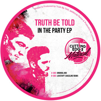 Truth Be Told - In The Party EP