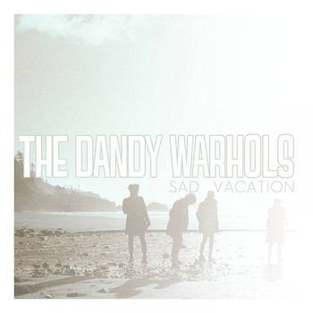 The Dandy Warhols - Sad Vacation