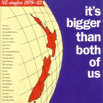 Various Artists - It's Bigger Than Both of Us (NZ Singles: 1979-82)