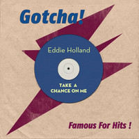 Eddie Holland - Take a Chance On Me (Famous for Hits!)
