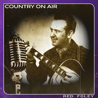 Red Foley - Country on Air